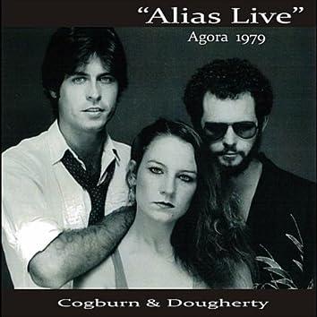 Alias Live, Agora 1979