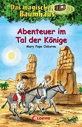 Das magische Baumhaus 49 - Abenteuer im Tal der Könige: Kinderbuch über das alte Ägypten für Mädchen und Jungen ab 8 Jahre