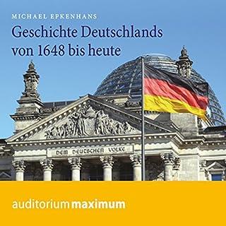 Geschichte Deutschlands von 1648 bis heute Titelbild
