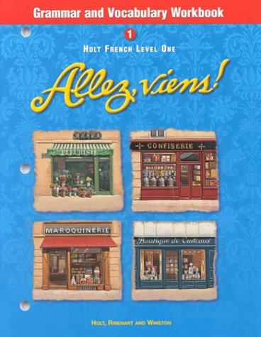 Holt Allez, viens!: Grammar and Vocabulary Workbook Level 1