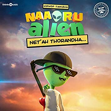 """Net ah Thorandha (From """"Naa Oru Alien"""")"""