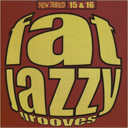 Fat Jazzy Grooves 15 & 16