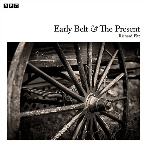 Early Belt and the Present audiobook cover art