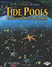 Tide Pools: Life at the Edge of the Sea (Nature Watch)