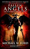 Fallen Angels: The Watchers & Witches Sabbat (The Complete Works of Michael W. Ford Book 1)