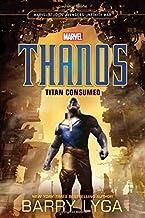 Marvel's Avengers: Infinity War: Thanos: Titan Consumed (Marvel Studio' Avengers: Infinity War)