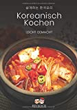 Koreanisch Kochen Leicht Gemacht