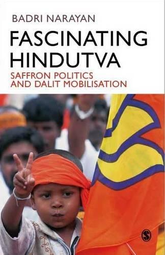 Fascinating Hindutva: Saffron Politics and Dalit Mobilisation PDF Books