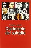 Diccionario del suicidio (Libros Abiertos)...