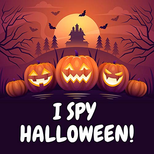 I Spy Halloween!: A Fun Activity & Guessing A-Z Game Book | Cute & Spooky & Scary Gift Idea for Children, Kids & Toddlers Ages 2-4, 3-6, 4-8 Year lds (English Edition)