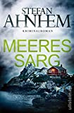 Meeressarg: Kriminalroman (Ein Fabian-Risk-Krimi 6)