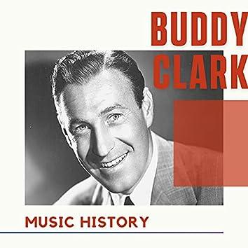 Buddy Clark - Music History