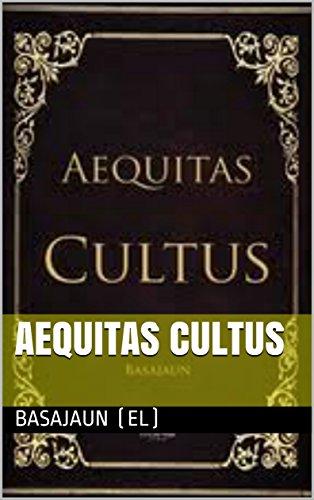 Aequitas Cultus (Spanish Edition)