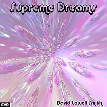 Supreme Dreams