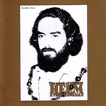 The Music of George Helm - A True Hawaiian