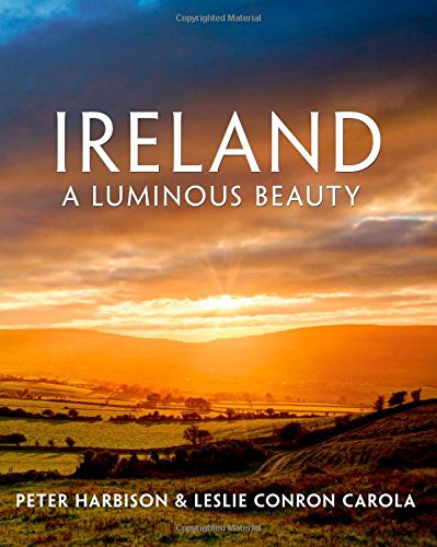 Ireland: A Luminous Beauty: A Luminous Beauty