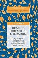 Reading Breath in Literature (Palgrave Studies in Literature, Science and Medicine)
