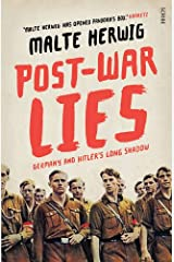 Post-War Lies: Germany and Hitler's long shadow Copertina flessibile