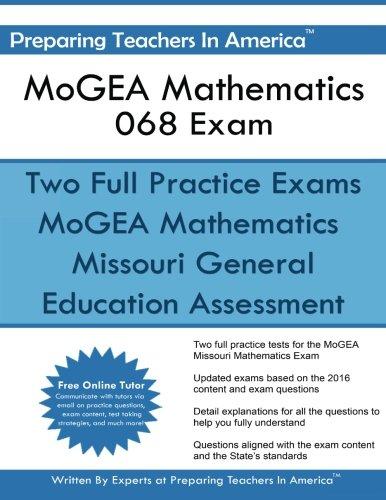 MoGEA Mathematics 068 Exam: Missouri General Education Assessment