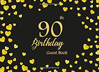 90th Birthday Guest Book: Heart Gold Frame | Keepsake Memory Book | Message Anniversary | Guest Write in & Well Wishes | Celebrating Sign in | ... (Celebrating 90 Year Happy Birthday Book)