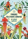 manuale delle piante carnivore per giovani esploratori