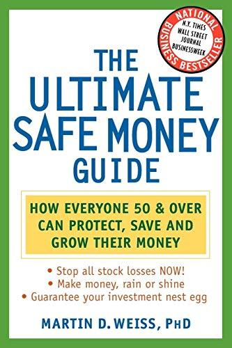 Ultimate Safe Money Guide