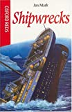 Shipwrecks (Oxford Reds S.)