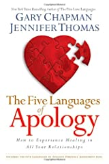 The Five Languages of Apology: How to Experience Healing in All Your Relationships Hardcover