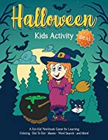 Halloween Kids Activity Ideas: Fantastic activity book for boys and girls: Word Search, Mazes, Coloring Pages, Connect the dots, how to draw tasks - For kids ages 4-6 (Halloween Crafts)