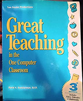 Great Teaching in the One-Computer Classroom