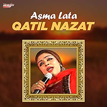 Qatil Nazat - Single