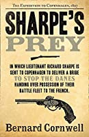 Sharpe's Prey (The Sharpe Series) by Bernard Cornwell(2011-09-01)