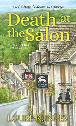 Death at the Salon (A Daisy Thorne Mystery Book 2) by [Louise R. Innes]