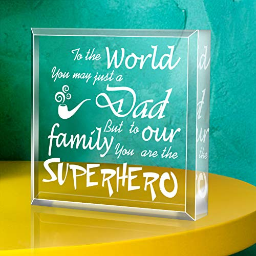 SICOHOME Fathers Day Gift for Dad, To the World, You May Just A Dad, But to Our Family,You Are The Superhero, Keepsake and Paperweight,Fathers Day Gift for Dad from Son Daughter