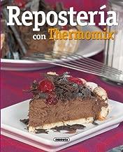 Reposteria Con Thermomix (El Rincón Del Paladar) (Spanish Edition)