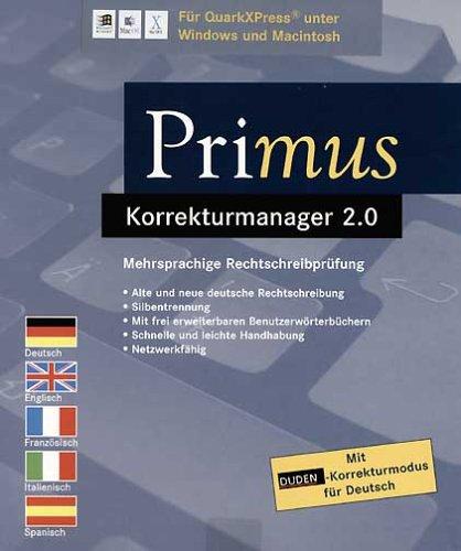 Primus Korrekturmanager 2.0 für QuarkXpress, Mehrsprachige Rechtschreibprüfung f. Deutsch, Englisch, Französisch, Spanisch u. Italienisch. Mit Duden-Korrekturmodus für Deutsch.