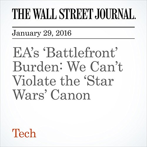 EA's 'Battlefront' Burden: We Can't Violate the 'Star Wars' Canon cover art