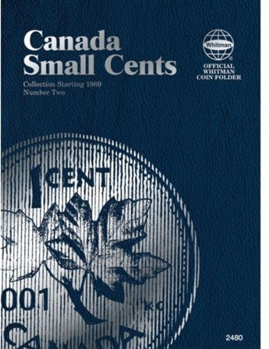 Canadian Small Cents Folder Number 2: Collection Starting 1989 (Official Whitman Coin Folder)
