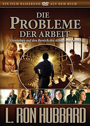 Die Probleme der Arbeit: Scientology auf den Bereich des Alltags angewandt