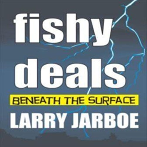 Fishy Deals: Beneath the Surface audiobook cover art