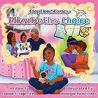 Adoption Stories: Elizabeth's Choice