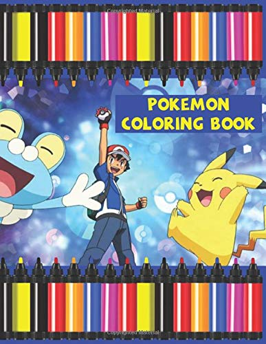 Pokemon Coloring Book: Awesome Pokemon Coloring Activity Book Gift For Kids