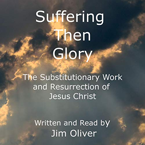 Suffering Then Glory audiobook cover art