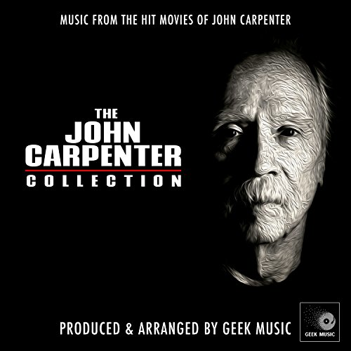 The John Carpenter Collection - Music From The Hit Movies Of John Carpenter