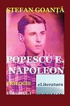 Popescu E. Napoleon. Volumul I: Roman