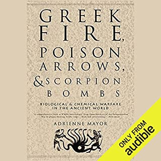 Greek Fire, Poison Arrows, & Scorpion Bombs audiobook cover art