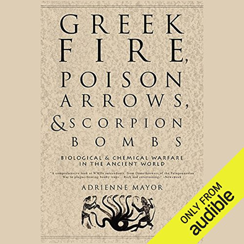Greek Fire, Poison Arrows, & Scorpion Bombs Titelbild