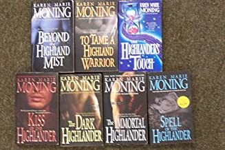 Beyond the Highland Mist, To Tame a Highland Warrior, Highlanders Touch, Kiss of the Highlander, Dark Highlander, Immortial Highlander, Spell of the Highlander (Highlander Series, Books 1 - 7)