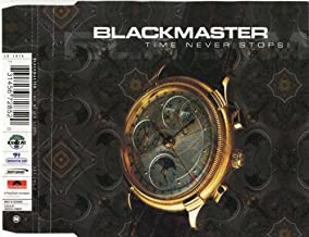 Blackmaster, The - Time Never Stops! - What's Up ?! - 567 285-2