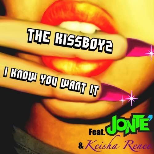 The Kissboyz feat. Jonte, Keisha Renee feat. Jonte & Keisha Renee